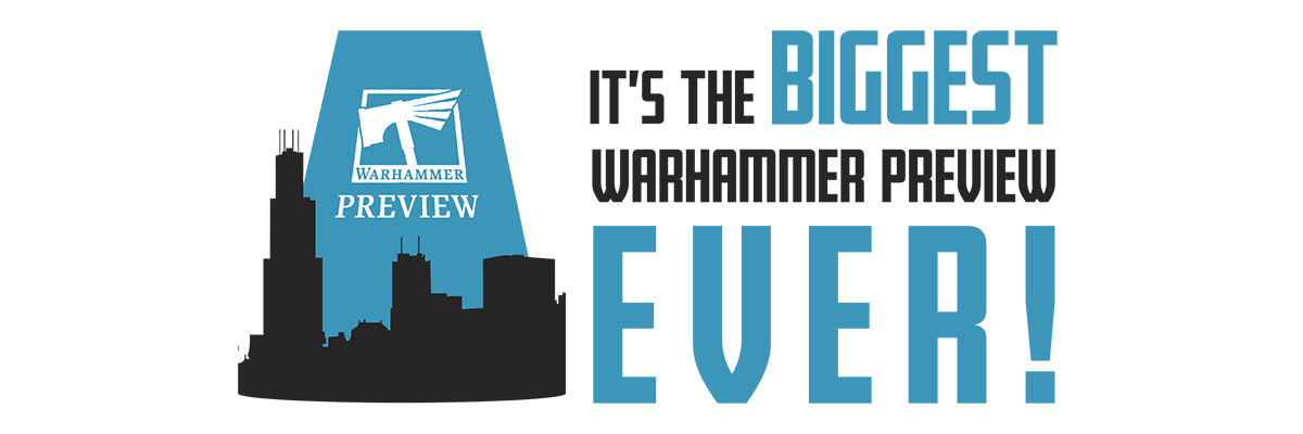 Five Things You Need to Know About the Warhammer Preview